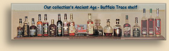 Our collection of Buffalo Trace/Ancient Age bourbon