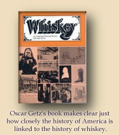 Oscar Getz:  Whiskey - An American Pictorial History